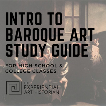 Baroque Art - Old Masters - Study Guide / Cheat Sheet / Test Prep