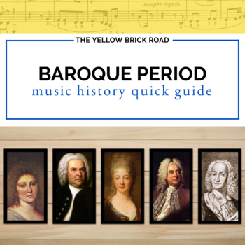 Baroque Period in Music Quick Guide