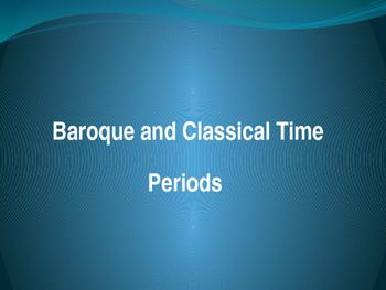Baroque and Classical Musical Eras