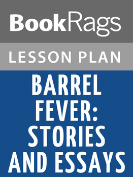 Barrel Fever: Stories and Essays Lesson Plans