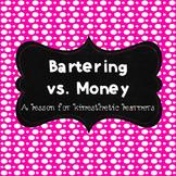 Bartering Vs. Money Activity