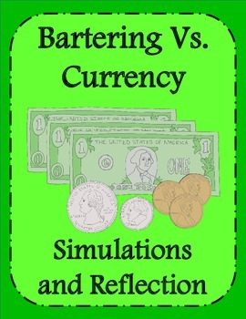 Bartering Vs. Currency Simulations