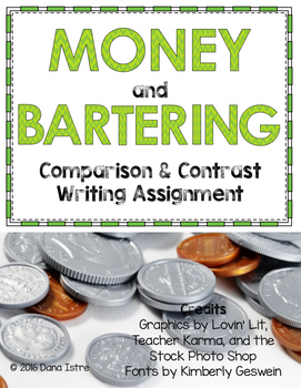Bartering and Money Comparison and Contrast Writing Assignment