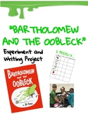 Bartholomew and the Oobleck Science Experiment and Writing Project