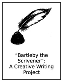 Bartleby the Scrivener: A Creative Writing Project