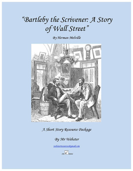 """""""Bartleby the Scrivener: A Story of Wall Street"""" 98 Paged Short Story Package"""