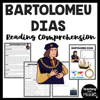 Bartolomeu Dias Reading Comprehension, European Exploration, Explorer