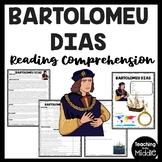 Explorer Bartolomeu Dias Reading Comprehension Worksheet European Exploration