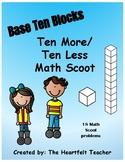 Base 10: 10 More/10 Less Math Scoot