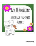Base 10 Addition- Adding 20 to Two Digit Numbers