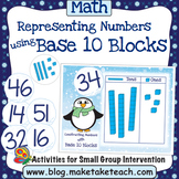 Base 10 Blocks - Representing Numbers Winter Themed Activity