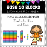 Base 10 Blocks Worksheets - Place Value, Expanded Form