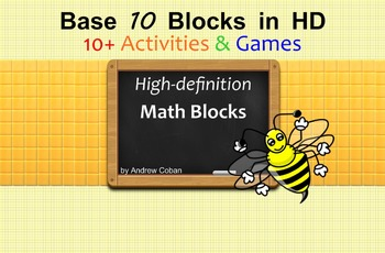 Base 10 Blocks in HD: Activities and Games using high-definition Math Blocks