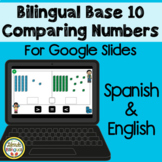 Bilingual Base 10 Comparing Numbers Distance Learning