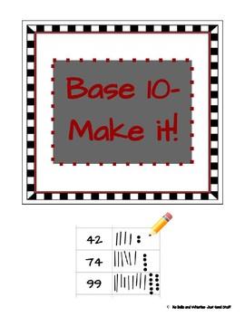 Base 10- Make it!