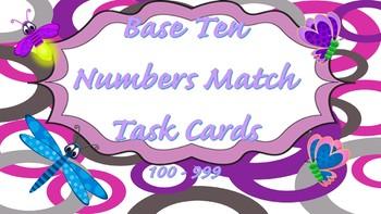 Base 10 Number Match 100 - 999 Task Cards