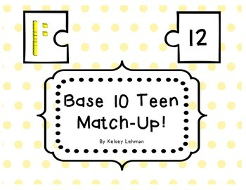 Base 10 Teen Match Up!