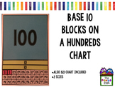 Base 10 blocks on a hundreds chart