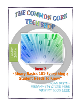 """Base 2  """"Binary Basics 101-Everything a Student Needs to Know"""""""