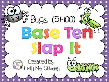 Base Ten (10) Slap It! Bug/Spring Themed (51-100)