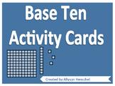 Base Ten Activity Cards