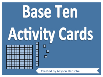 Base Ten Activity Cards
