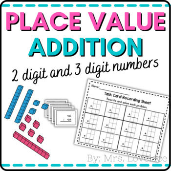 Base Ten Addition Activity:  Building numbers on place value mats