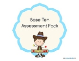 Base Ten Assessment Pack