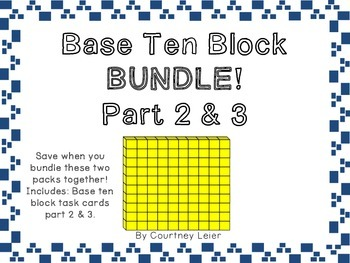 Base Ten Block Bundle - Parts 2 & 3