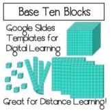 Base Ten Block Digital Manipulatives on Google Slides- for Distance Learning!