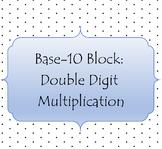Base-Ten Block Multiplication: Double Digit: SMART Board L