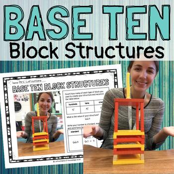 Base Ten Block Structures - Place Value Activity