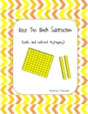 Base Ten Block Subtraction (with and without regrouping)