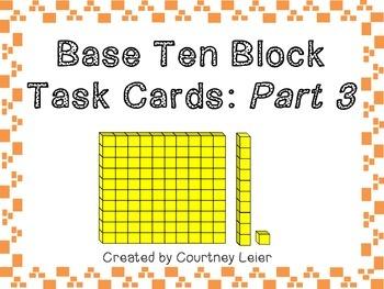 Base Ten Block Task Cards: Part 3