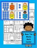 Base Ten Blocks 0-20 and 10-100 Math Center