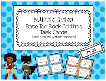 Base Ten Blocks 2 Digit Addition Task Cards  - Super Hero