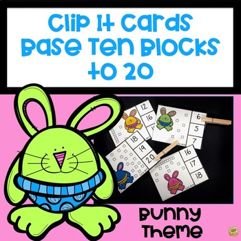 Base Ten Blocks – Counting to 20 - Clip It Cards – Fun Center to Review Counting