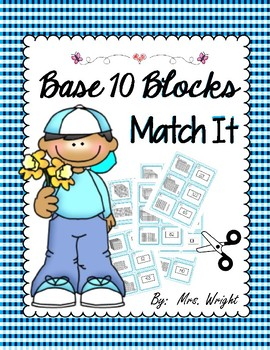 Base Ten Blocks Match It