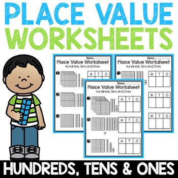 Base Ten Blocks & Place Value Chart Fill-In - Ones, Tens, Hundreds