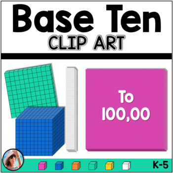 base ten blocks place value clip art to the one hundred thousands rh teacherspayteachers com