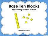 Base Ten Blocks –  Representing numbers 11 – 19