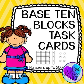 Base Ten Blocks Task Cards