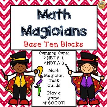Base Ten Blocks to 1,000 - Task Cards - Math Magicians - G