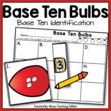 Base Ten Bulbs - Base Ten Identification