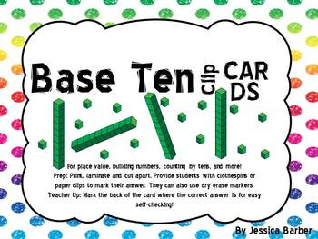Base Ten Clip Cards- Math center