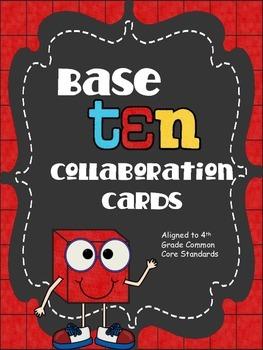 Base Ten Collaboration Cards - 4th Grade