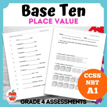 Base Ten Common Core A.1 Math Assessment--Grade 4 Place Value