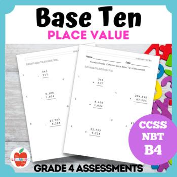 Base Ten Common Core B.4 Math Assessment--Grade 4 Place Value