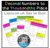 Base Ten Explorations (Decimal Numbers to Thousandths)