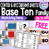 Base Ten Family Match It ~by Tens to 100~ Place Value Activity *FREEBIE*
